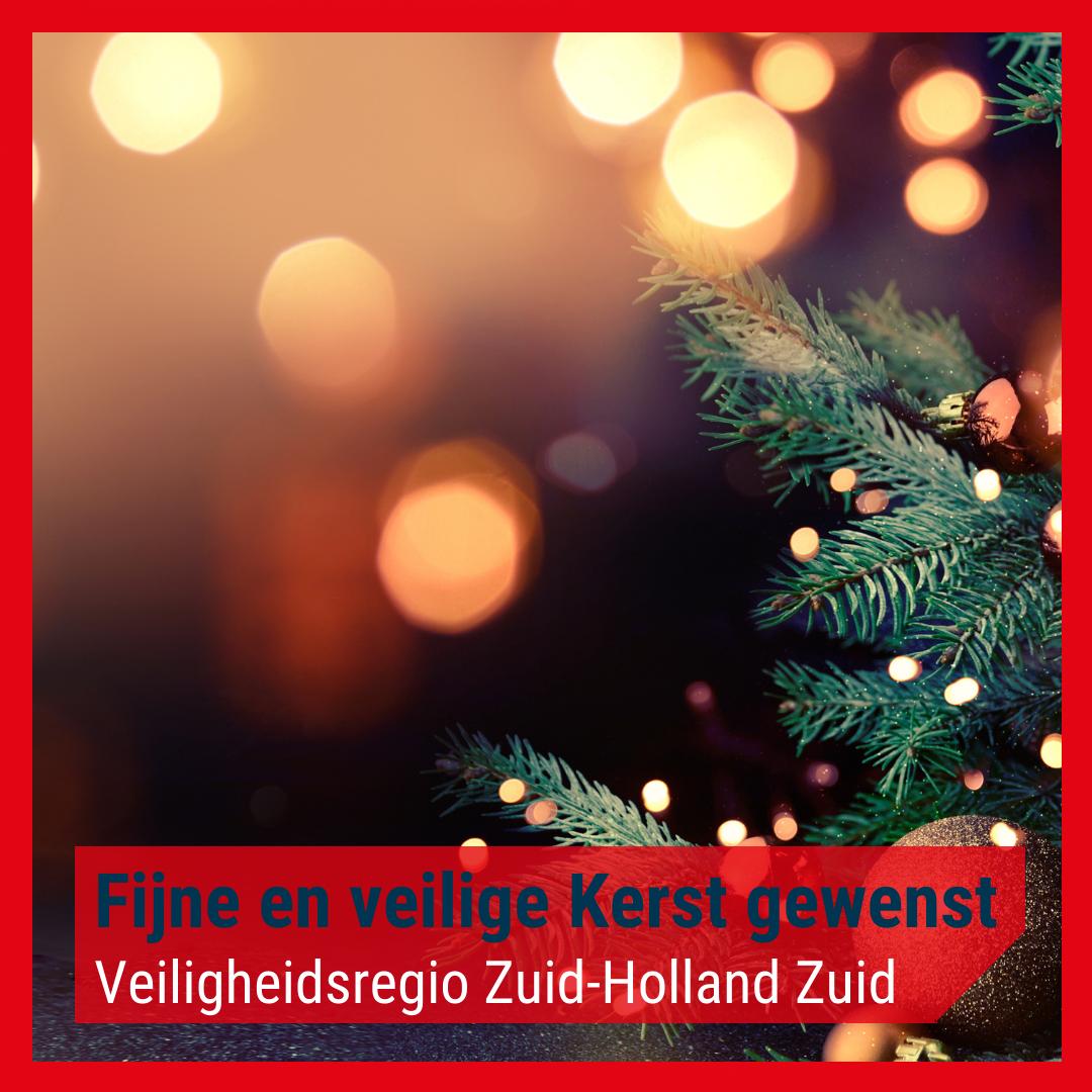 Fijne en veilige kerst gewenst namens Veiligheidsregio Zuid-Holland Zuid